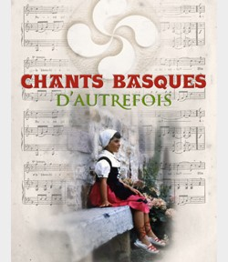 chants basques d'autrefois