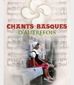 chants basques d'autrefois