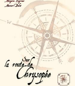 Sur la route de Chrysopée
