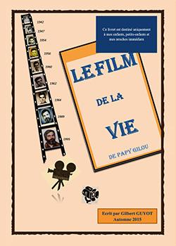 LE FILM DE LA VIE