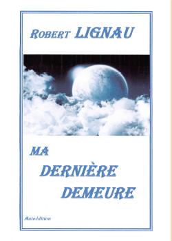 MA DERNIERE DEMEURE
