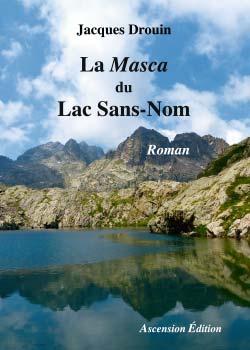 La Masca du Lac Sans-Nom
