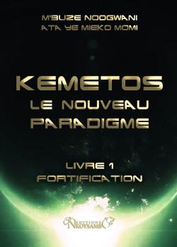 KEMETOS LE NOUVEAU PARADIGME