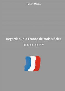 Regards sur la France de trois siècles