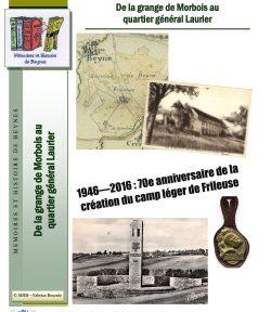 1946 – 2016 : 70e anniversaire de la création du camp léger de Frileuse