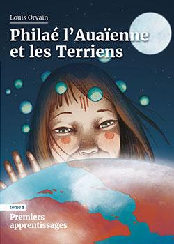 Philae l'Auaïenne et les Terriens