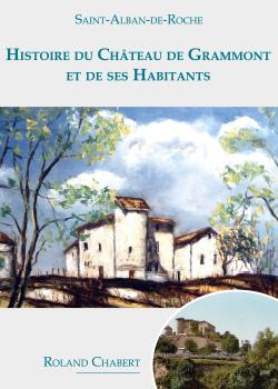HISTOIRE DU CHATEAU DE GRAMMONT ET DE SES HABITANTS