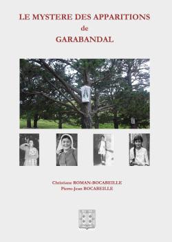 LE MYSTERE DES APPARITIONS DE GARABANDAL