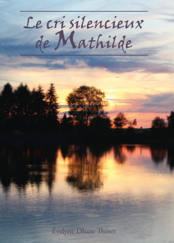 Le cri silencieux de Mathilde