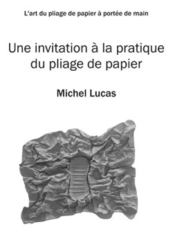 UNE INVENTION A LA PRATIQUE DU PLIAGE DE PAPIER