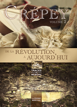 CREPEY DE LA REVOLUTION A AUJOURD'HUI – TOME 2