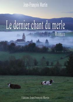 LE DERNIER CHANT DU MERLE