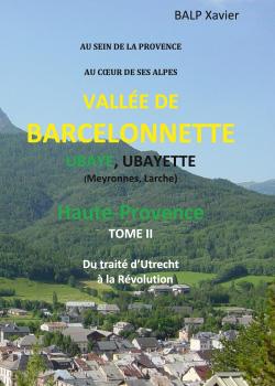 AU SEIN DE LA PROVENCE AU COEUR DE SES ALPES VALLEE DE BARCELONNETTE