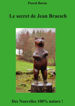 LE SECRET DE JEAN BRAESCH