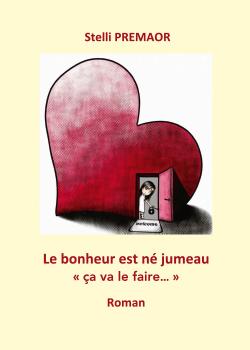 LE BONHEUR EST NE JUMEAU «CA VA LE FAIRE…»