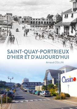 SAINT-QUAY-PORTRIEUX D'HIER ET D'AUJOURD'HUI