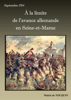 A LA LIMITE DE L'AVANCE ALLEMANDE EN SEINE-ET-MARNE