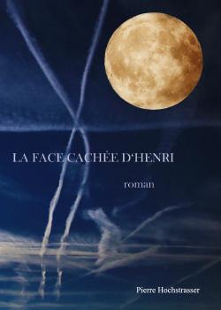 LA FACE CACHE D'HENRI
