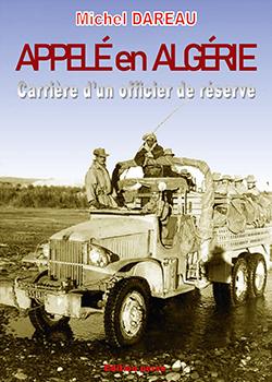 APPELÉ EN ALGERIE – CARRIERE D'UN OFFICIER DE RESERVE